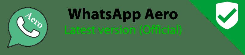 WhatsApp Aero v8 12 APK Download | Latest Version 2019 (Anti